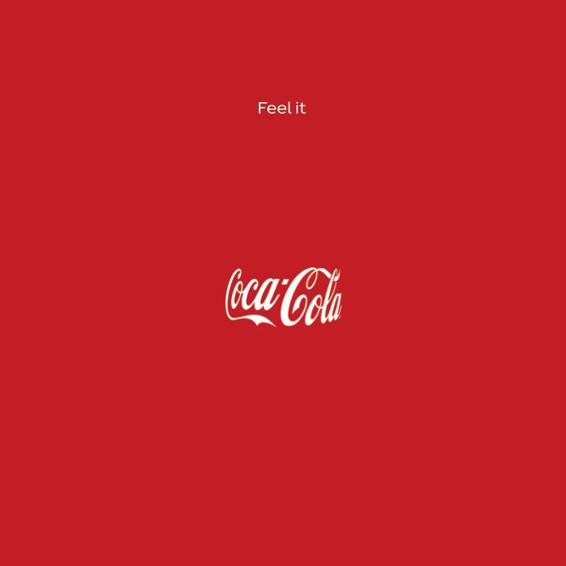 Cola Cola Feel IT kampanyası. Şişeyi insan ister istemez görüyor!